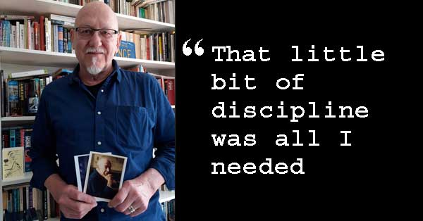 Student profile of John Carnegie [Photo of John with quote: That little bit of discipline was all I needed]